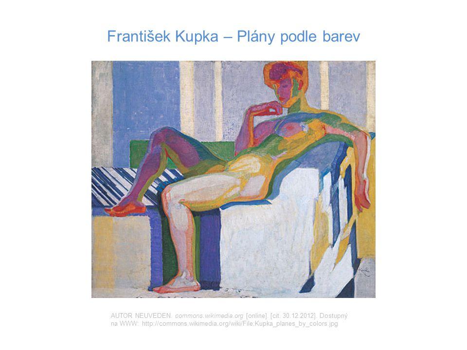 František Kupka – Plány podle barev AUTOR NEUVEDEN. commons.wikimedia.org [online]. [cit. 30.12.2012]. Dostupný na WWW: http://commons.wikimedia.org/w