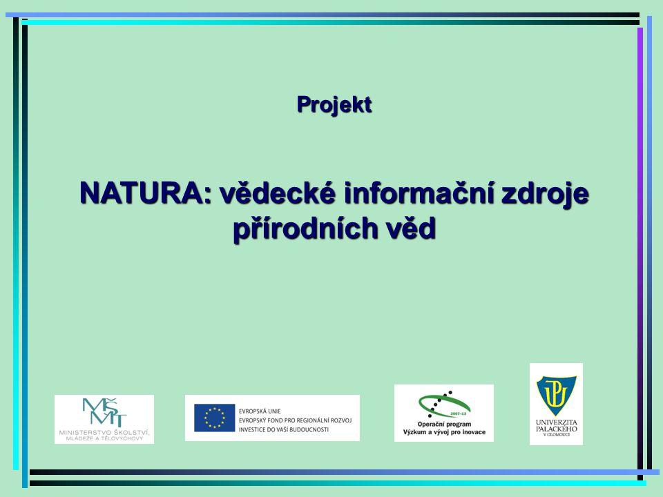 Projekt NATURA: vědecké informační zdroje přírodních věd