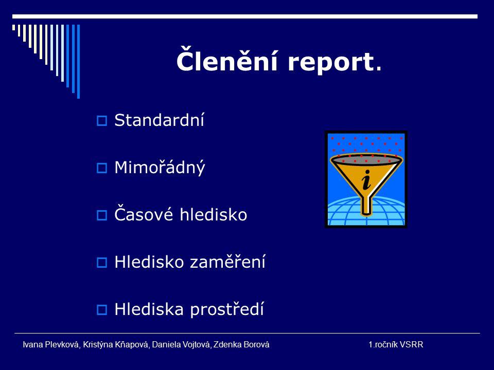 Členění report.