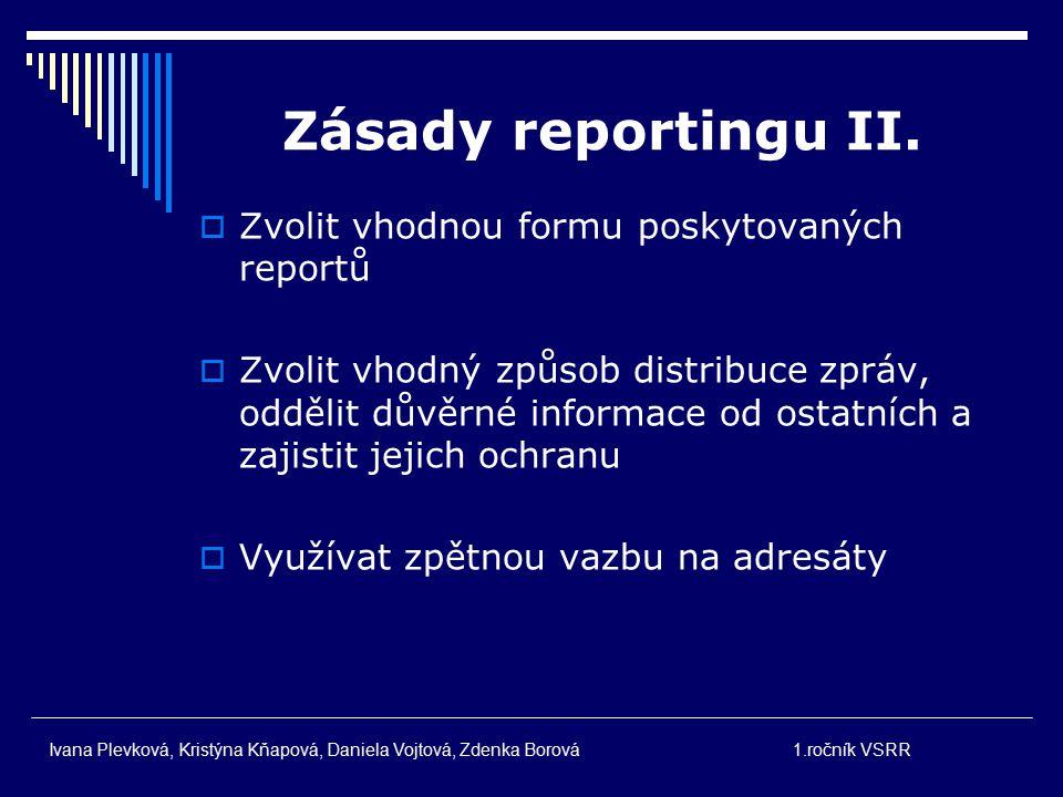 Zásady reportingu I.