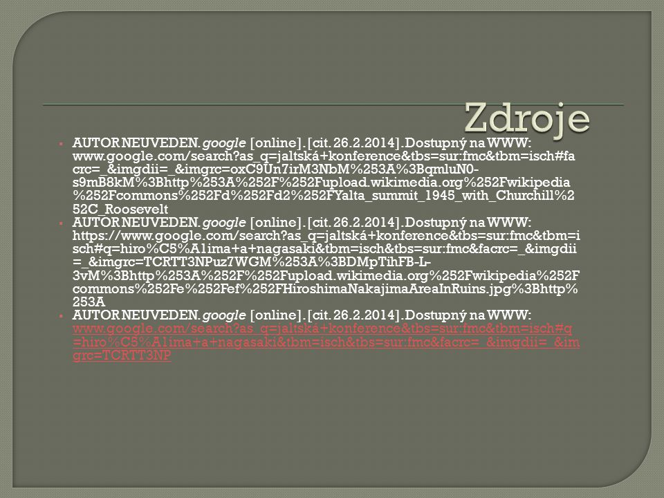  AUTOR NEUVEDEN. google [online]. [cit. 26.2.2014].