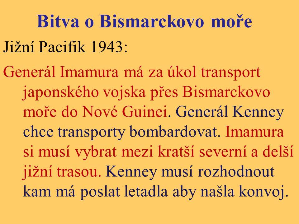 Jižní Pacifik 1943: Generál Imamura má za úkol transport japonského vojska přes Bismarckovo moře do Nové Guinei. Generál Kenney chce transporty bombar