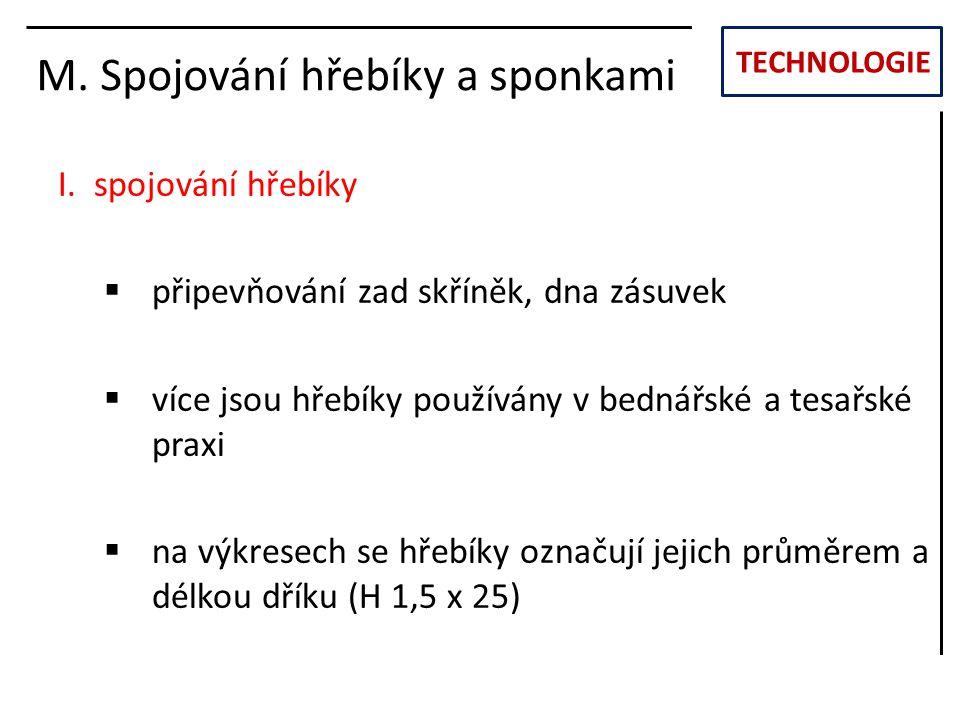 TECHNOLOGIE M.Spojování hřebíky a sponkami I.