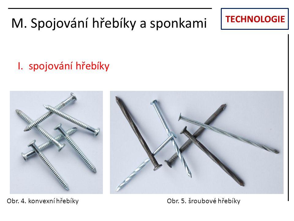 TECHNOLOGIE M.Spojování hřebíky a sponkami II.
