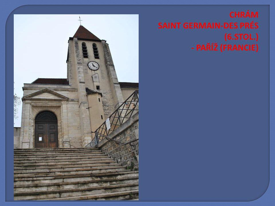 CHRÁM SAINT GERMAIN-DES PRÉS (6.STOL.) - PAŘÍŽ (FRANCIE)