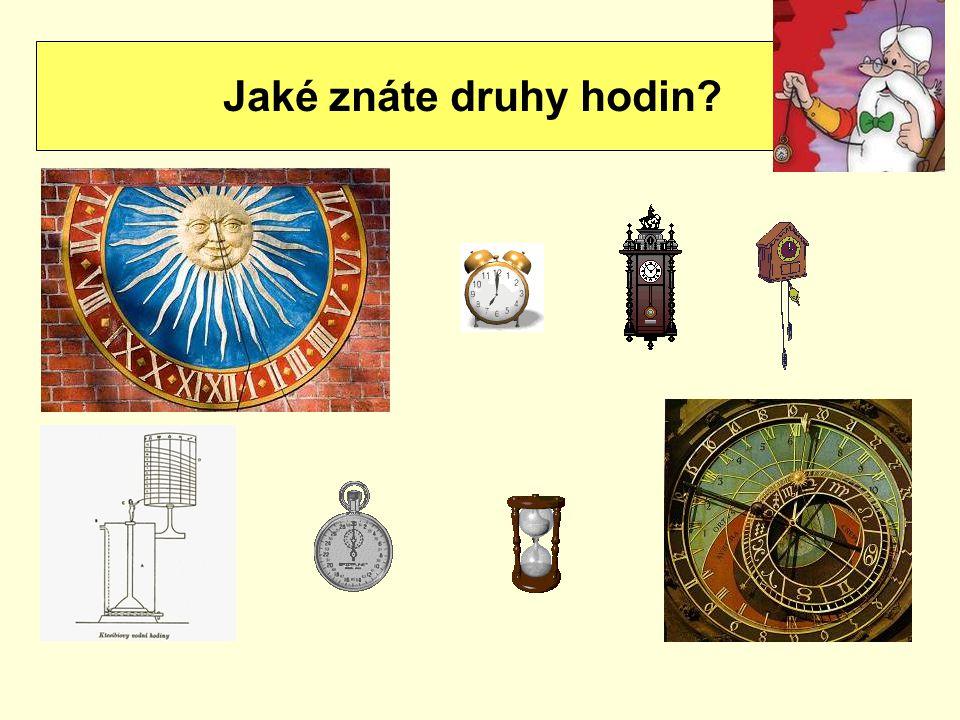 Jaké znáte druhy hodin?