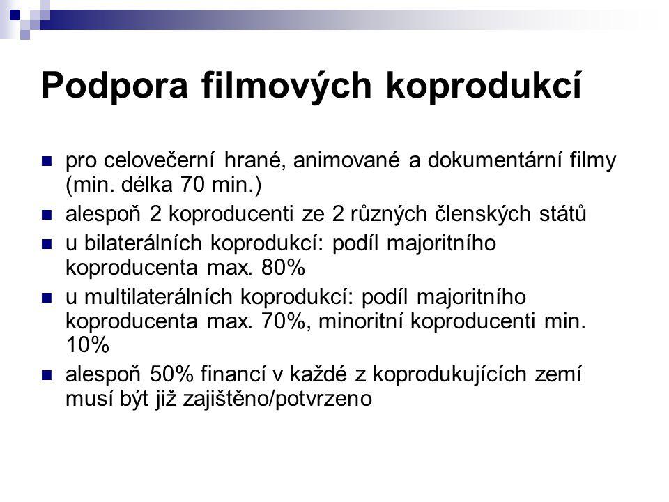 Podpora filmových koprodukcí pro celovečerní hrané, animované a dokumentární filmy (min. délka 70 min.) alespoň 2 koproducenti ze 2 různých členských