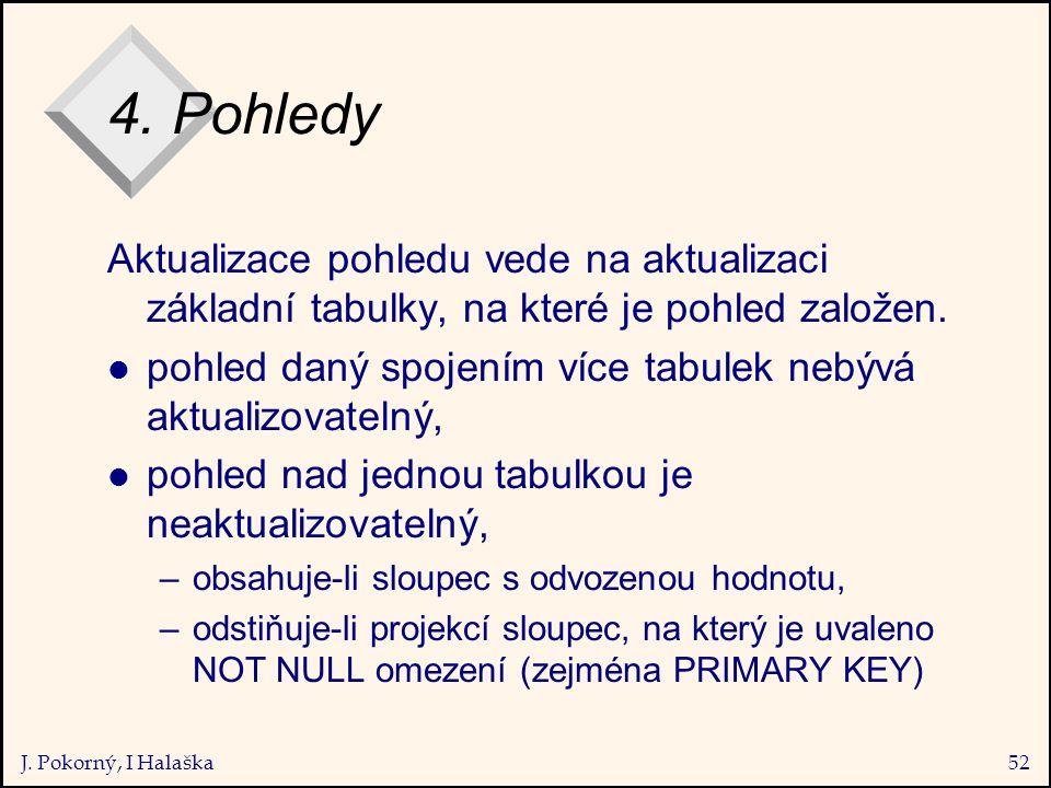 J. Pokorný, I Halaška52 4.