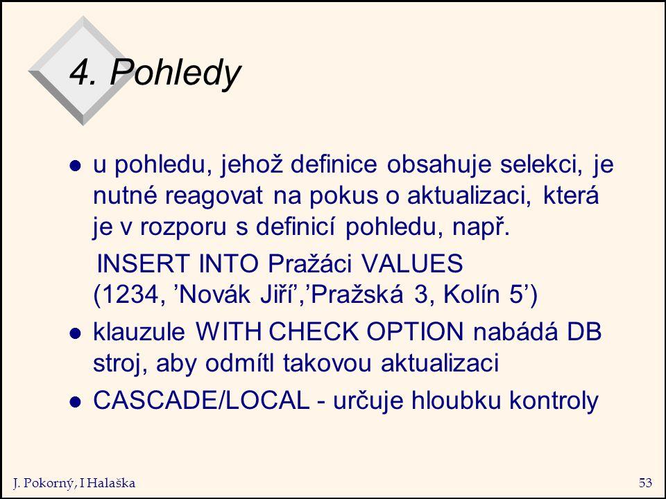 J. Pokorný, I Halaška53 4.