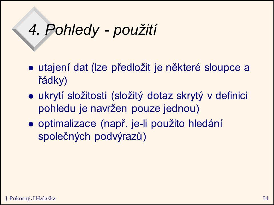 J. Pokorný, I Halaška54 4.