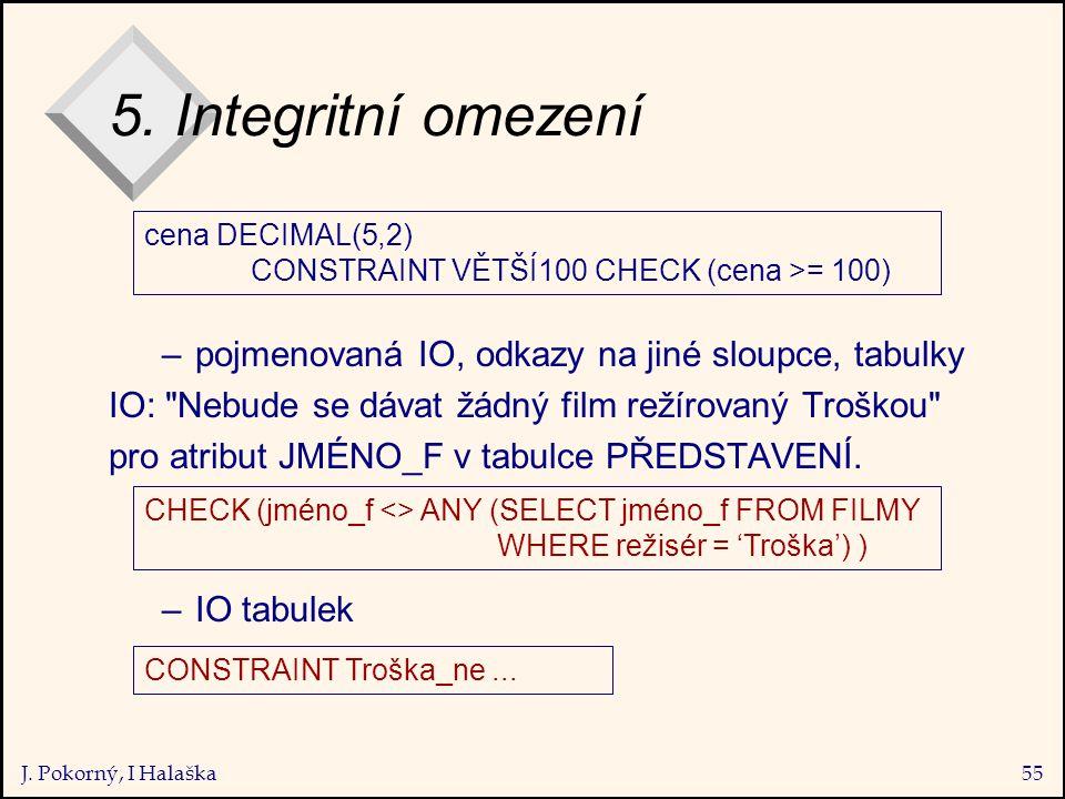 J. Pokorný, I Halaška55 5.