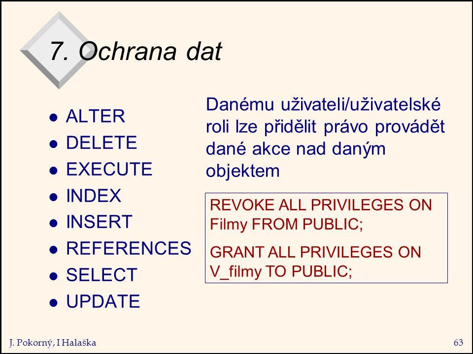J. Pokorný, I Halaška63 7.