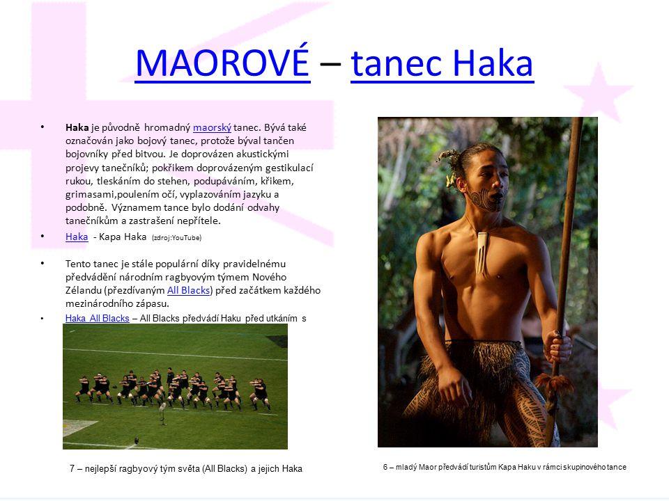 MAOROVÉMAOROVÉ – tanec Hakatanec Haka Haka je původně hromadný maorský tanec. Bývá také označován jako bojový tanec, protože býval tančen bojovníky př