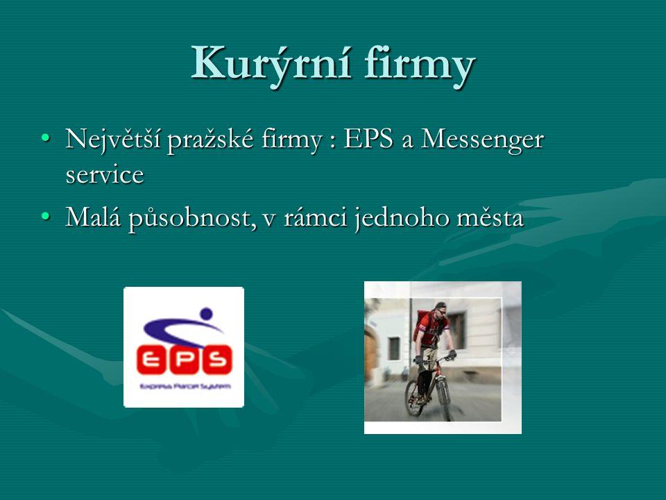 Kurýrní firmy Největší pražské firmy : EPS a Messenger serviceNejvětší pražské firmy : EPS a Messenger service Malá působnost, v rámci jednoho městaMa