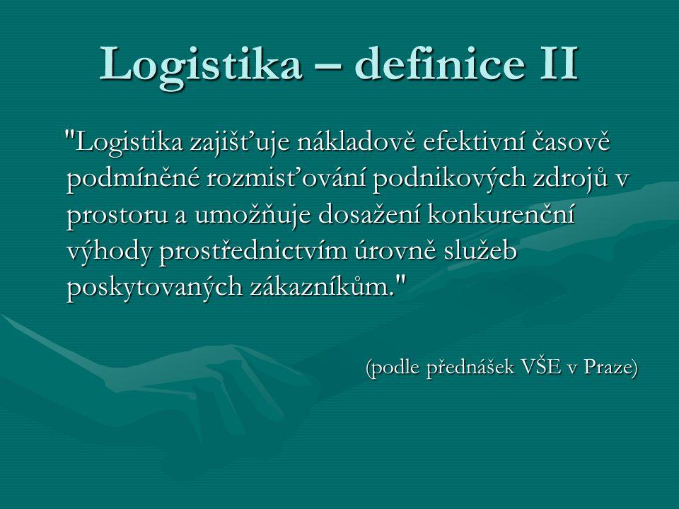Logistika – definice II