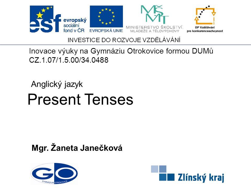 Present Tenses Mgr.