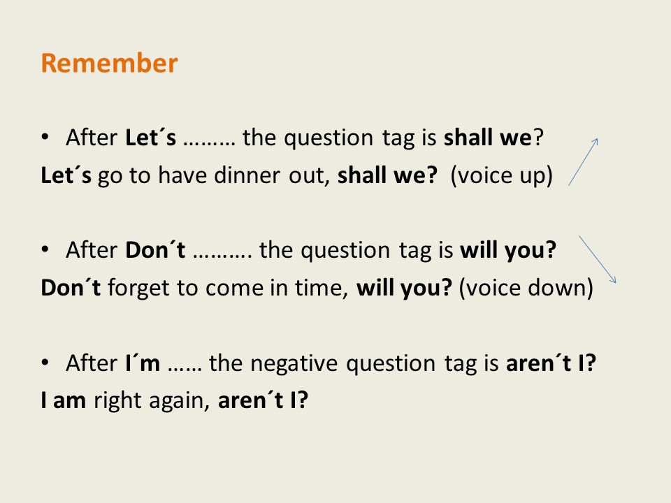 Remember After Let´s ……… the question tag is shall we.