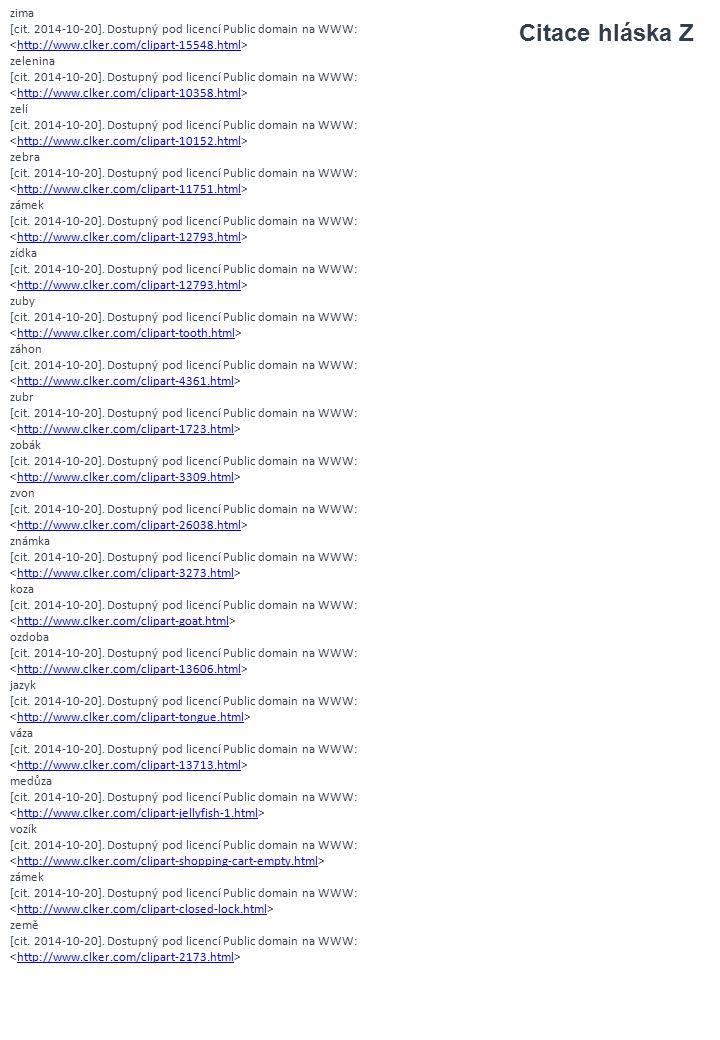 zima [cit. 2014-10-20]. Dostupný pod licencí Public domain na WWW: http://www.clker.com/clipart-15548.html zelenina [cit. 2014-10-20]. Dostupný pod li