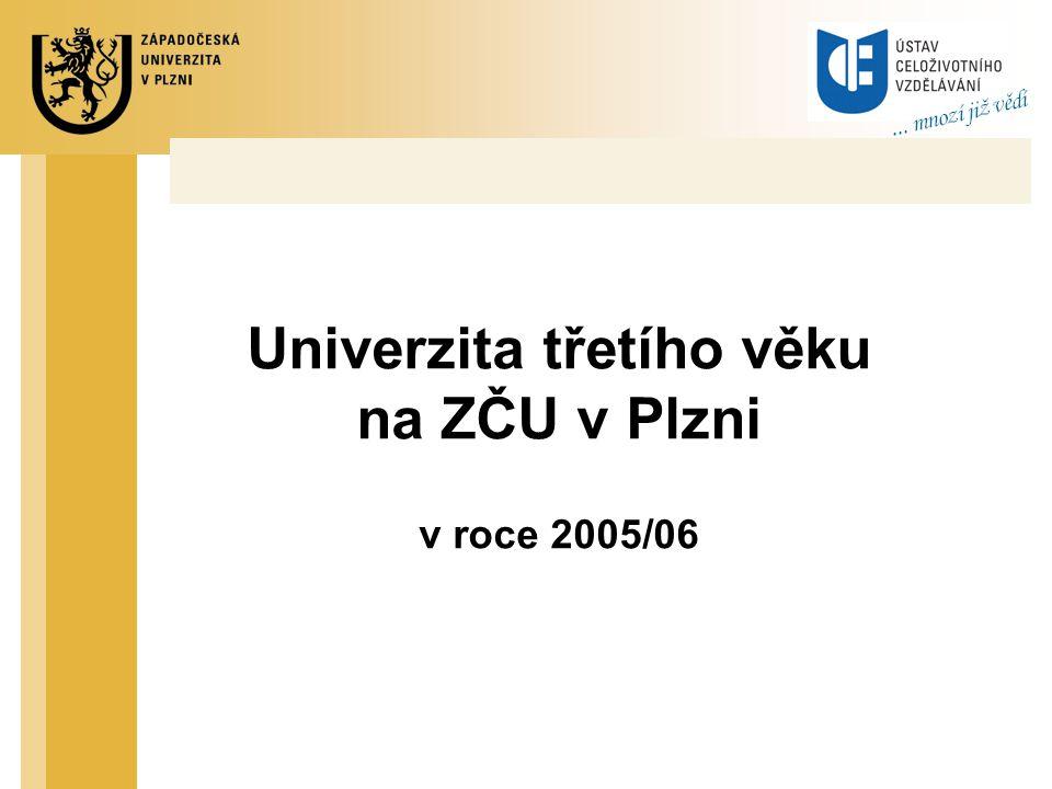 Univerzita třetího věku na ZČU v Plzni v roce 2005/06