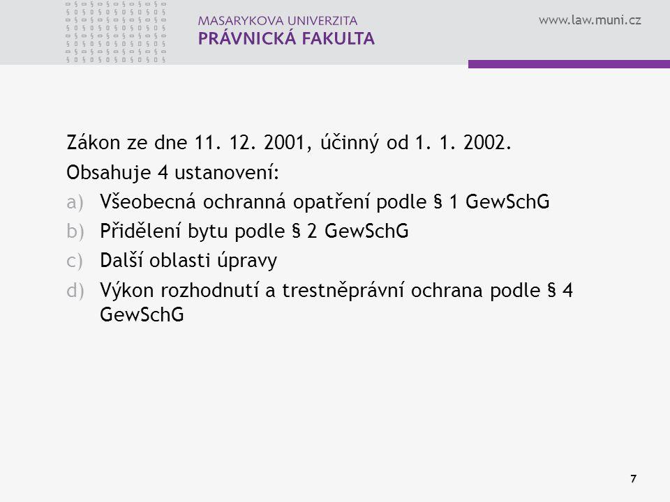 www.law.muni.cz Zákon ze dne 11. 12. 2001, účinný od 1.