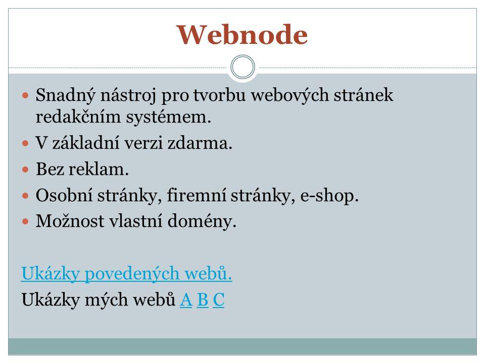 Webnode Snadný nástroj pro tvorbu webových stránek redakčním systémem. V základní verzi zdarma. Bez reklam. Osobní stránky, firemní stránky, e-shop. M