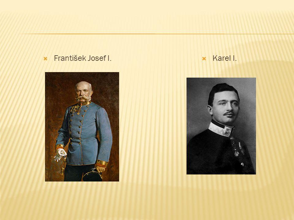  František Josef I.  Karel I.