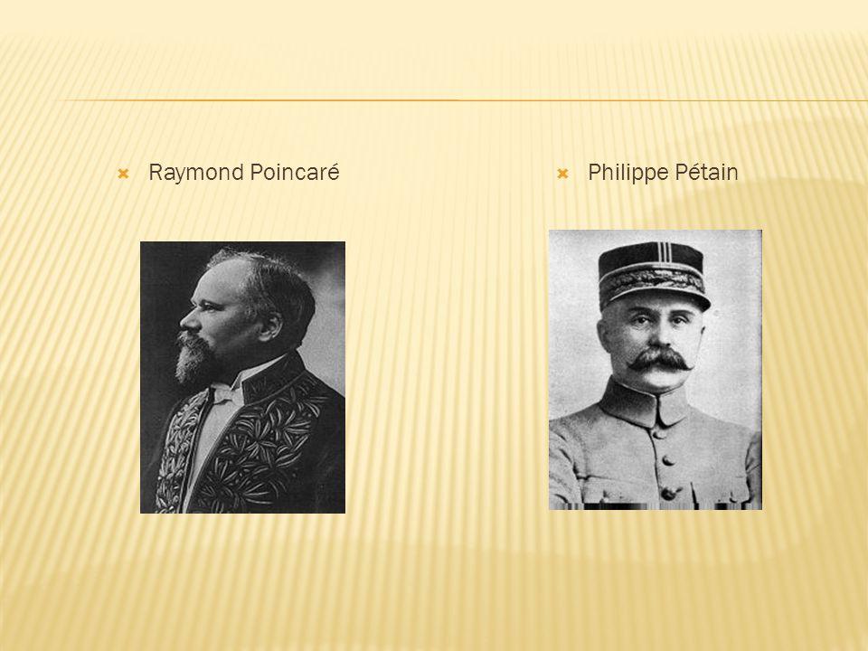  Raymond Poincaré  Philippe Pétain