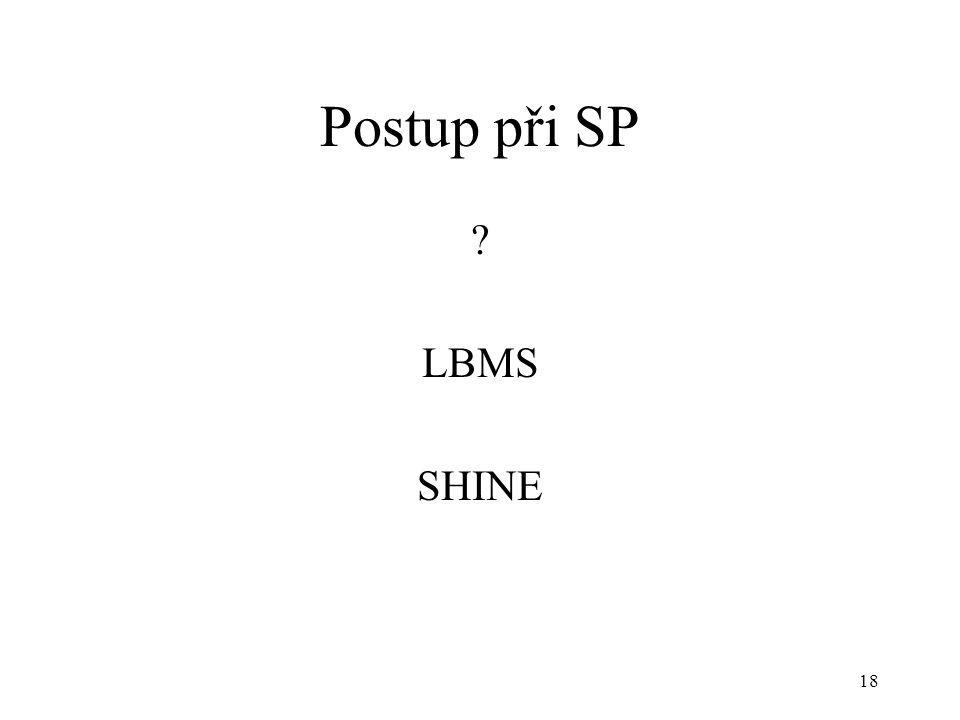 19 Postup podle LBMS SP