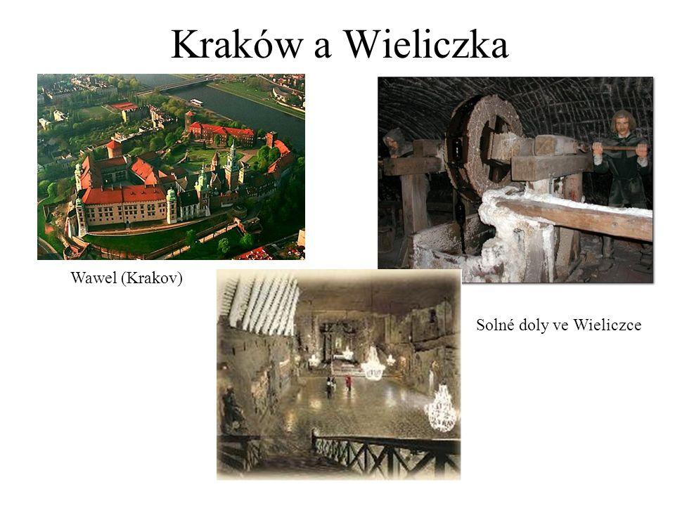 Kraków a Wieliczka Wawel (Krakov) Solné doly ve Wieliczce