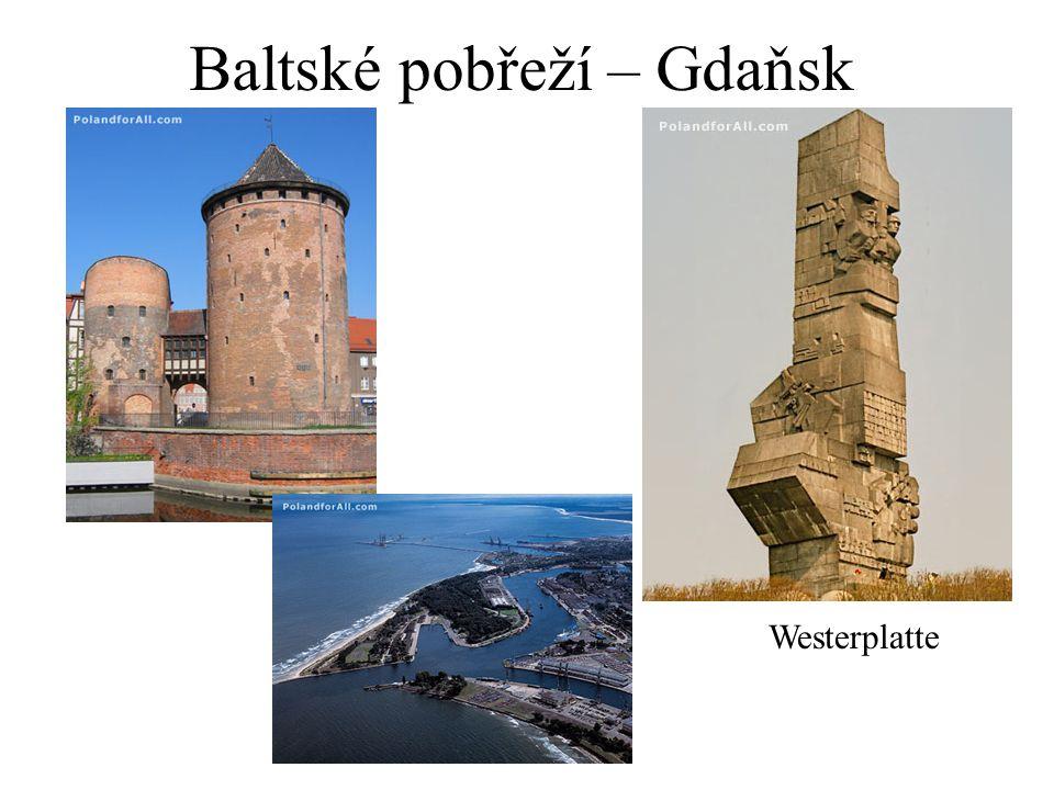 Baltské pobřeží – Gdaňsk Westerplatte