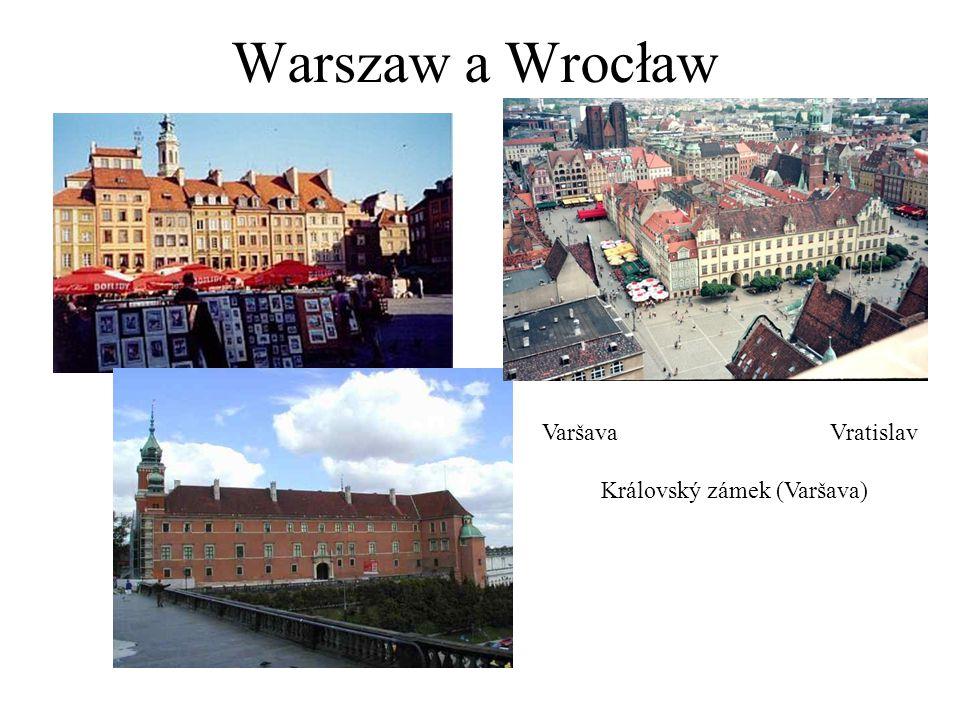 Warszaw a Wrocław VaršavaVratislav Královský zámek (Varšava)