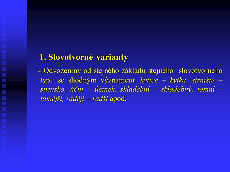 1.Slovotvorné varianty 1.