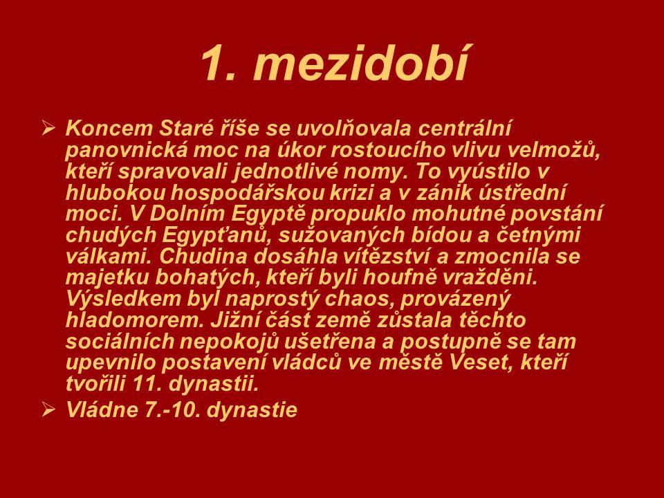 Střední říše  Vesetským králům se na konci 3.