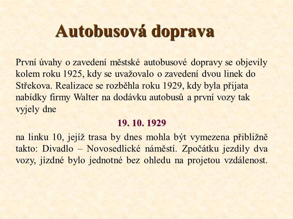 Autobusová doprava První úvahy o zavedení městské autobusové dopravy se objevily kolem roku 1925, kdy se uvažovalo o zavedení dvou linek do Střekova.