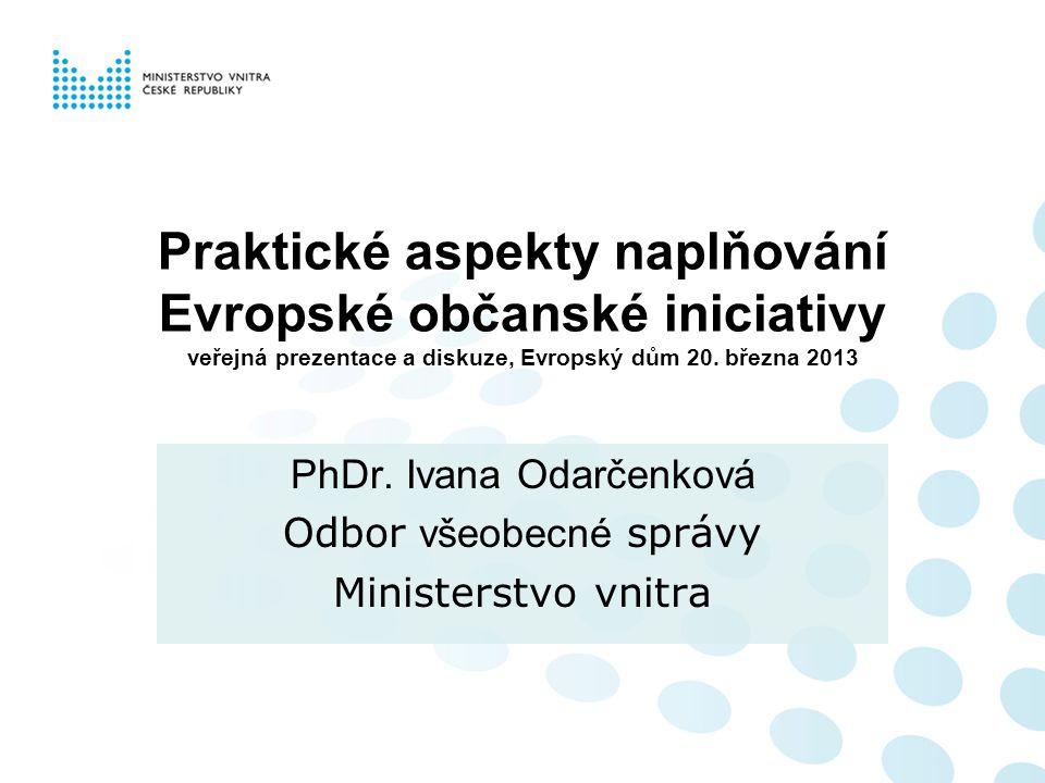 Praktické aspekty naplňování Evropské občanské iniciativy veřejná prezentace a diskuze, Evropský dům 20.