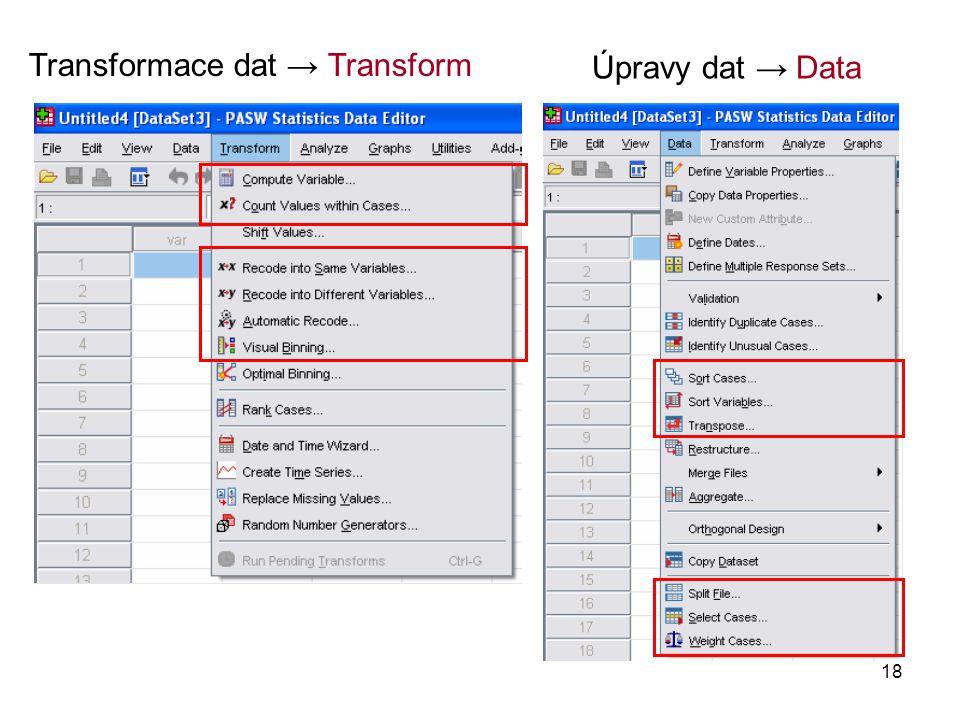 18 Transformace dat → Transform Úpravy dat → Data