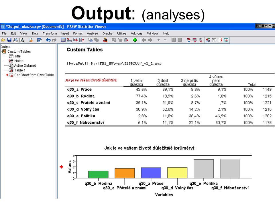 8 Data management (data agregation, filtering, recoding, …) → příkazy v sekcích hlavního menu Data a Transform (nebo přímé zadání pomocí příkazového řádku v Syntaxu)