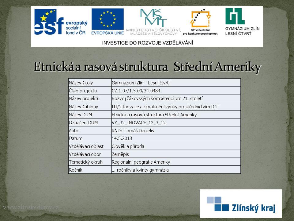 www.zlinskedumy.cz Název školy Gymnázium Zlín - Lesní čtvrť Číslo projektu CZ.1.07/1.5.00/34.0484 Název projektu Rozvoj žákovských kompetencí pro 21.