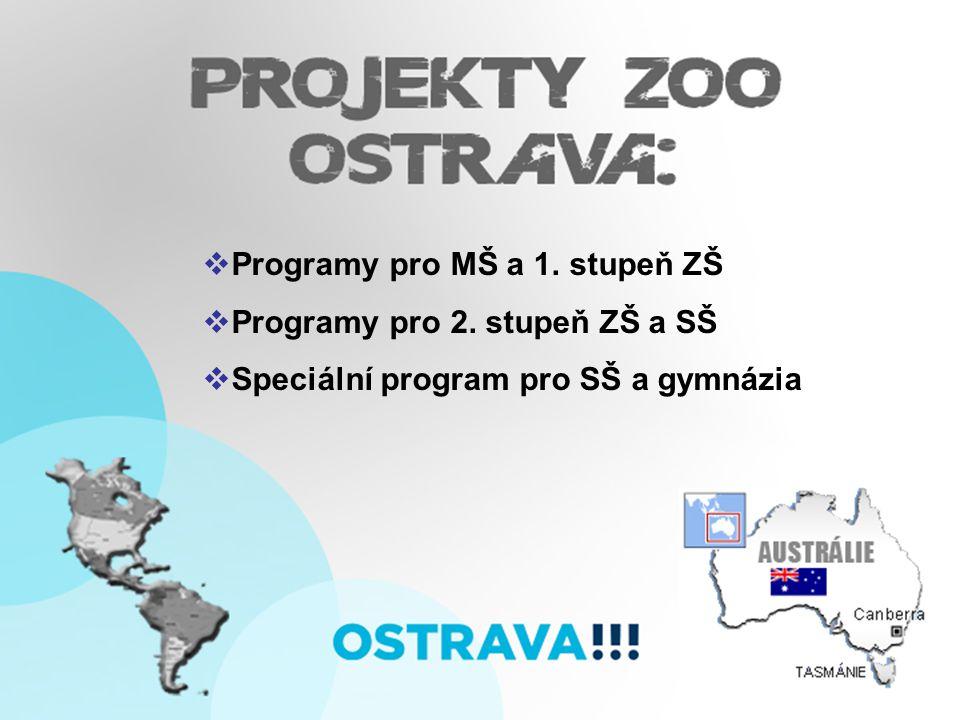  Programy pro MŠ a 1. stupeň ZŠ  Programy pro 2.