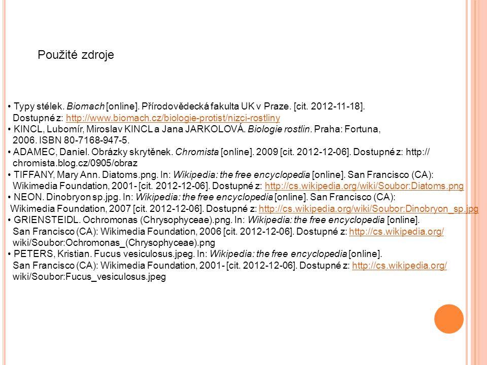 Typy stélek. Biomach [online]. Přírodovědecká fakulta UK v Praze. [cit. 2012-11-18]. Dostupné z: http://www.biomach.cz/biologie-protist/nizci-rostliny