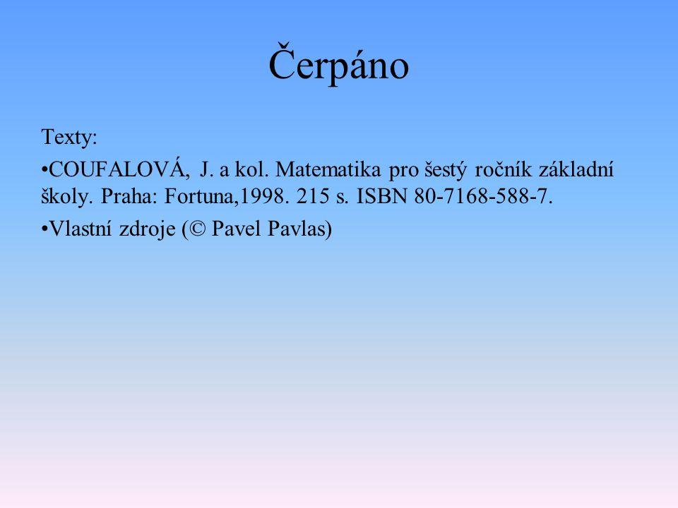 Čerpáno Texty: COUFALOVÁ, J. a kol. Matematika pro šestý ročník základní školy.