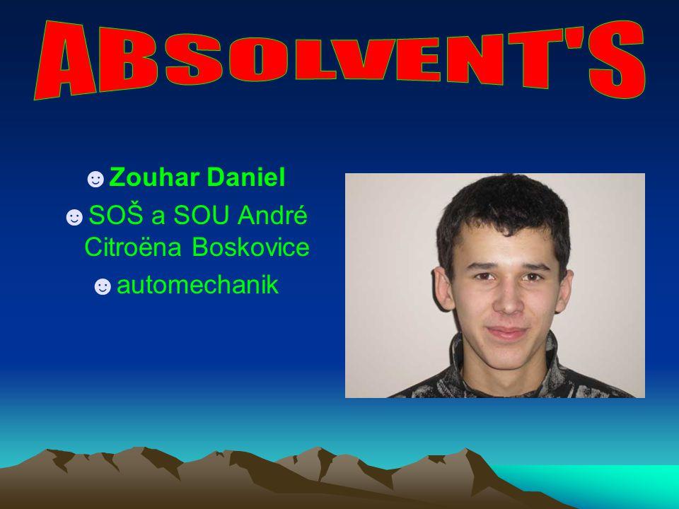 ☻Zouhar Daniel ☻SOŠ a SOU André Citroëna Boskovice ☻automechanik