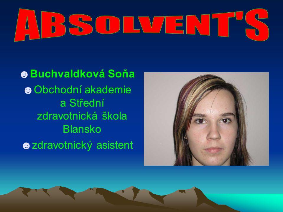 ☻Dwořáčková Brigita ☻VOŠ ekonomická a zdravotnická a SOŠ Boskovice ☻zahradnice