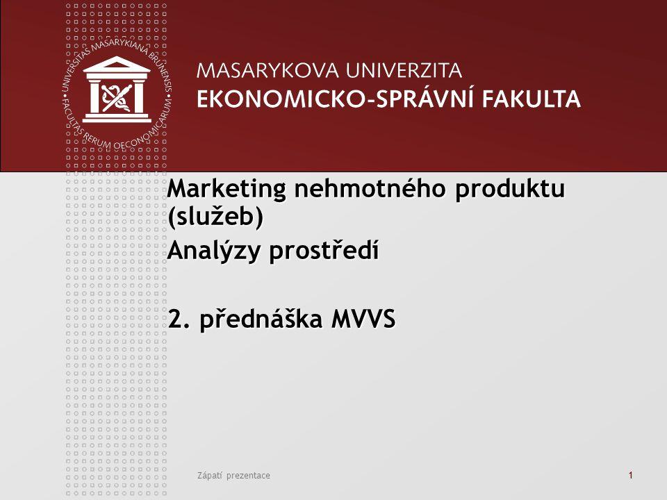 www.econ.muni.cz Zápatí prezentace 12 Vlastnosti služeb: Nehmotnost Neoddělitelnost Heterogenita, resp.