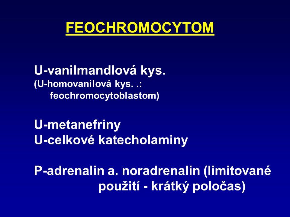 MALIGNÍ MELANOM * S-100  (pro prognózu a monitorování) senzitivita: až 86% (pozitivita též při imunoterapii aktivací dendritických buněk) * MIA (melanoma inhibiting activity) senzitivita: 80%