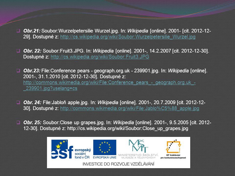  Obr.21: Soubor:Wurzelpetersilie Wurzel.jpg. In: Wikipedia [online]. 2001- [cit. 2012-12- 29]. Dostupné z: http://cs.wikipedia.org/wiki/Soubor:Wurzel