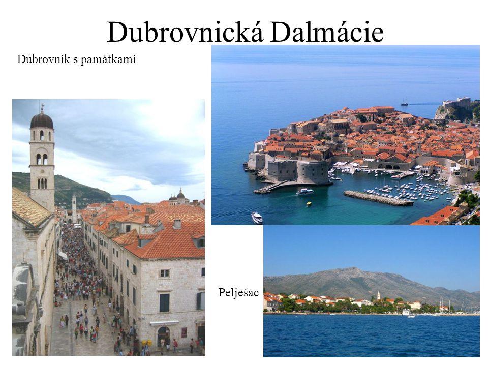 Dubrovnická Dalmácie Dubrovník s památkami Pelješac