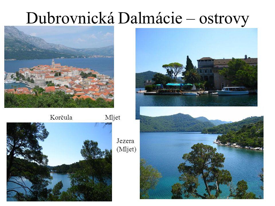Dubrovnická Dalmácie – ostrovy KorčulaMljet Jezera (Mljet)