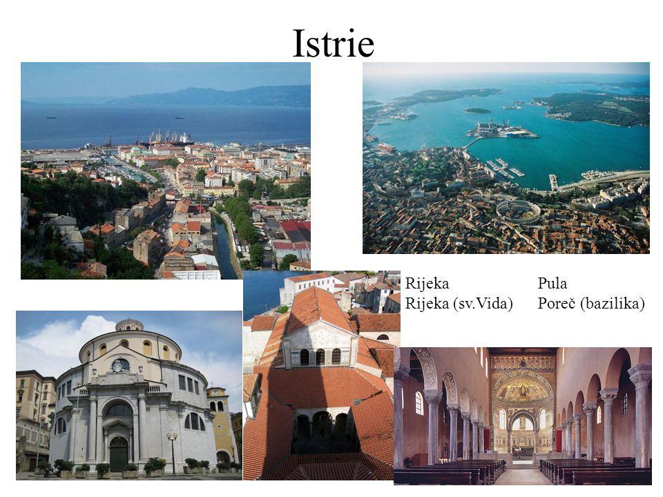 Istrie RijekaPula Rijeka (sv.Vida)Poreč (bazilika)