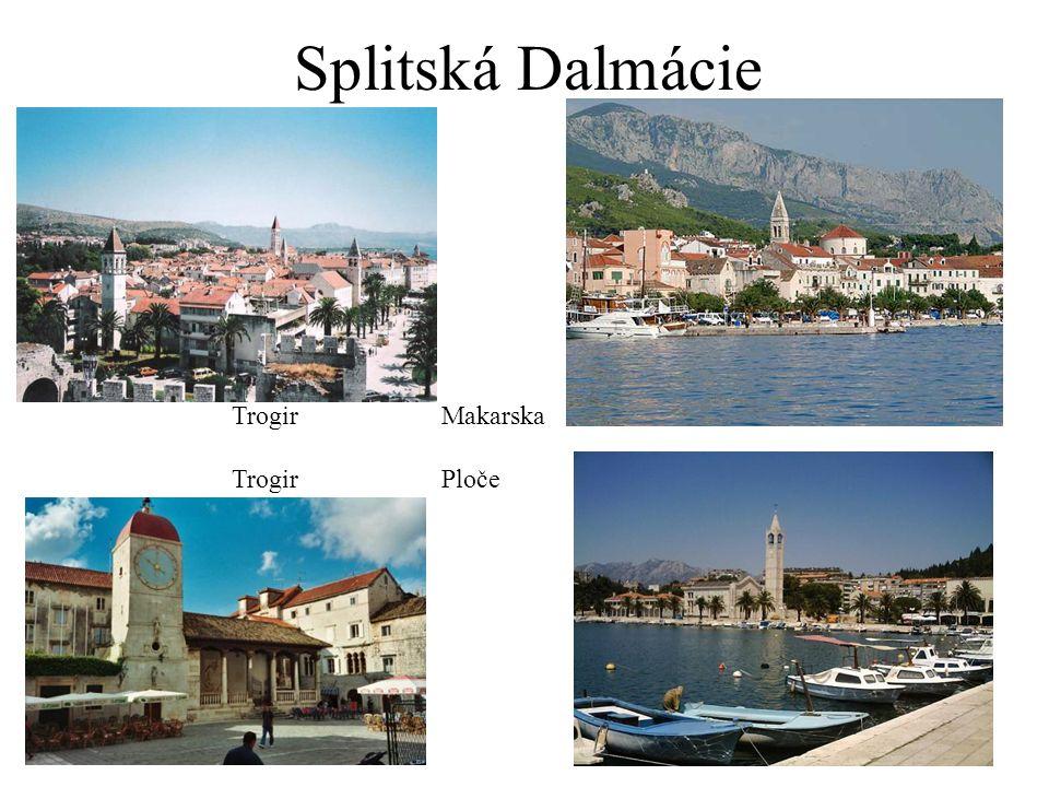 Splitská Dalmácie TrogirMakarska TrogirPloče